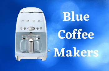 Mesmerizing Blue Coffee Makers for The Most Unique Kitchen